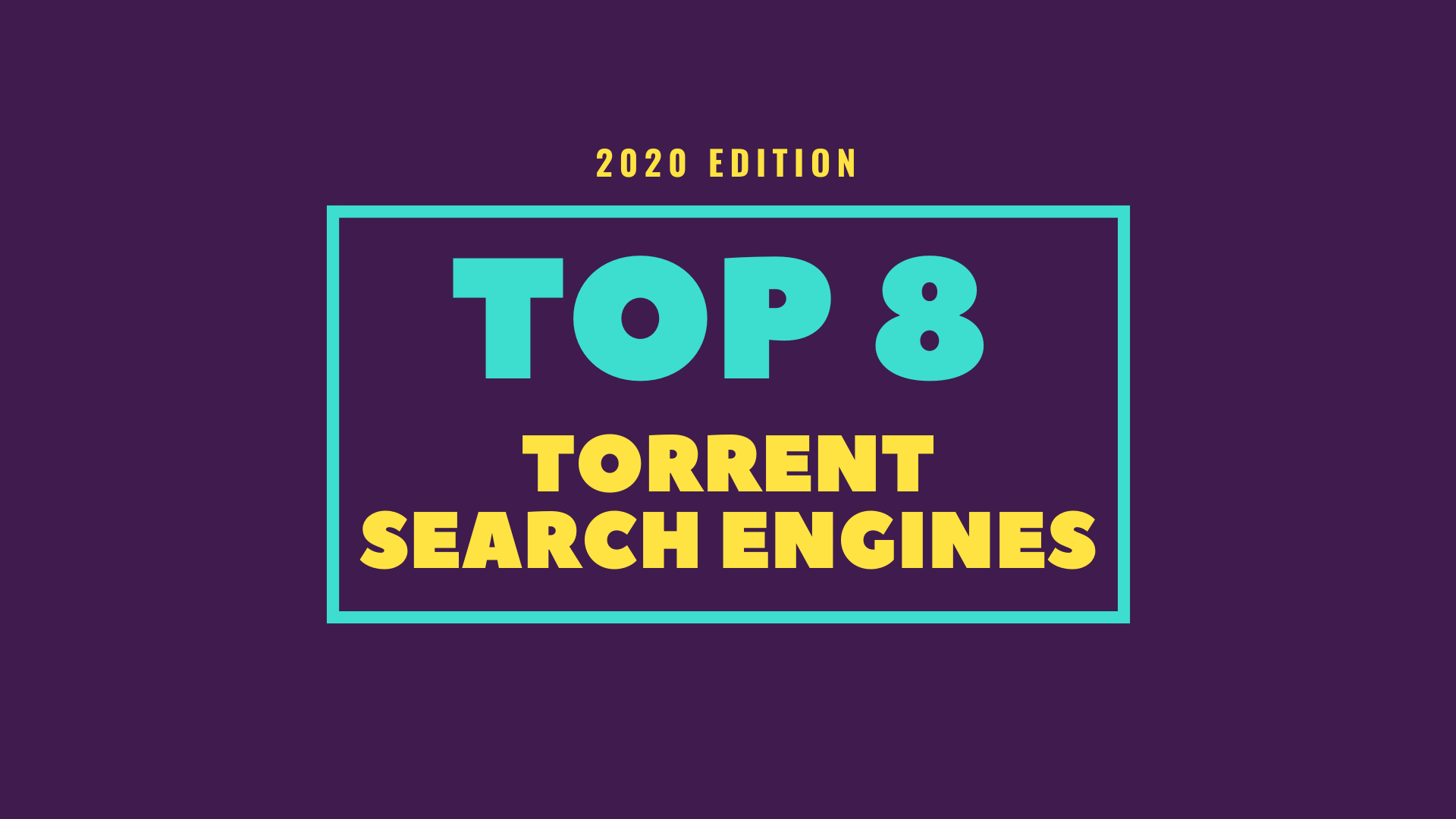 8 Best Torrent Search